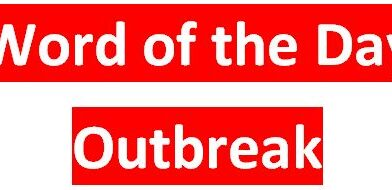 Outbreak in Hindi, a sudden occurrence of something unwelcome, such as war or disease